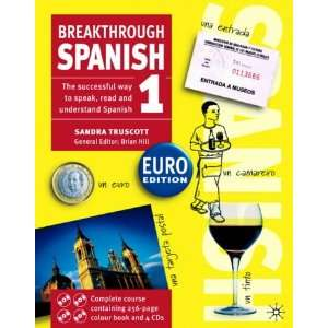 Breakthrough Spanish 1 (Euro Book & CD) Sandra Truscott