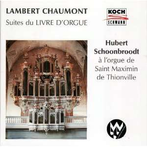 Chaumont Suites From the Organ Book Lambert Chaumont