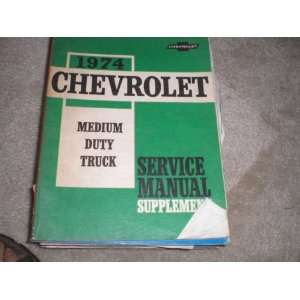 1974 Chevrolet Medium Duty Truck Service Manual Supplement