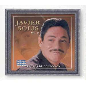 Javier Solis   Vol. 2 Tesoros de Coleccion Music