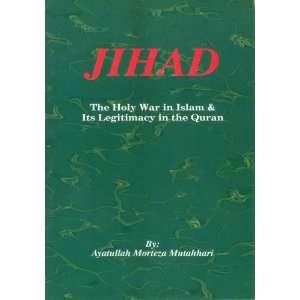Jihad (9789644721205): Murtaza Mutahhari: Books