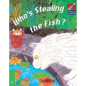 Whos Stealing the Fish? ELT Edition (Cambridge Storybooks