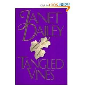 Tangled Vines (9780316171564): Janet Dailey: Books