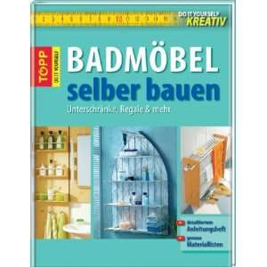 Badmoebel selber bauen (9783772468131) Books