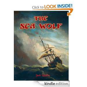 Sea Wolf (Carefully formatted by Timeless Classic Books) Jack London