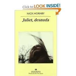 Juliet desnuda (9788433975430): Books