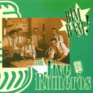 Bim Bam The Jive Romeros Music