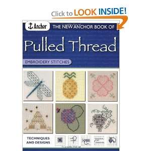 Pulled Thread Embroidery Stitches (9780715319161) Anchor Book Books