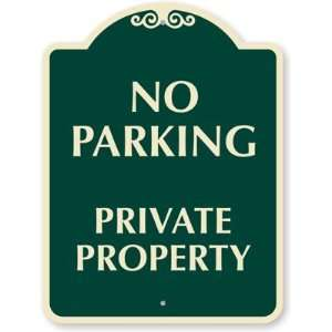No Parking Private Property Designer Signs, 24 x 18