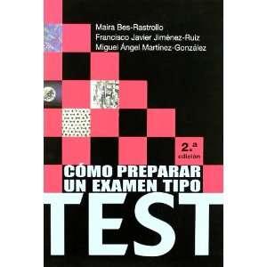 Como Preparar un Examen Tipo Test (2ª Ed.) (9788431326449