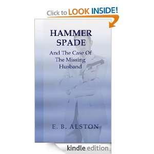 Husband (The Adventures of Hammer Spade): E. B. Alston: