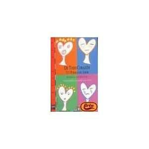 De todo corazon, 111 poemas de amor (9788434860629): Books