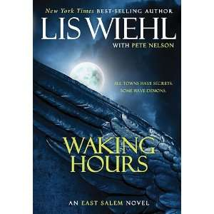 : Waking Hours (The East Salem Trilogy) [Audio CD]: Lis Wiehl: Books