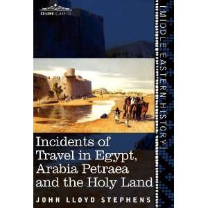 Petraea and the Holy Land (9781616406646) John Lloyd Stephens Books