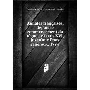 généraux, 1774 . Guy Marie Sallier  Chaumont de la Roche Books