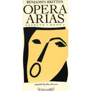 Benjamin Britten Opera Arias, Soprano, Book I, compiled by