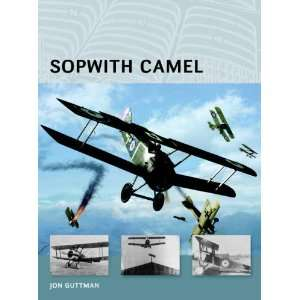 Sopwith Camel (Air Vanguard) (9781780961767) Jon Guttman Books