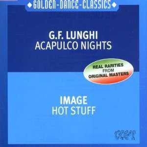 Acapulco Nights/Hot Stuff: G.F. Lunghi, Image: Music
