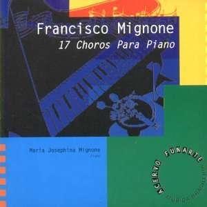 17 Choros Para Piano Maria Josephina Mignone Music