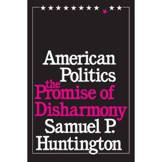 literature by samuel p huntington an american born conservative political scientist Huntington was an influential american conservative political scientist whose works samuel p huntington and people who majored in political.