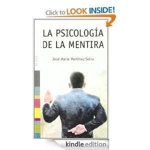La psicología de la mentira (Psicologia Hoy) (Spanish Edition