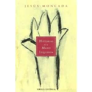 Historias de la mano izquierda (9788488920065) Books