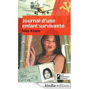 Journal dune enfant survivante (French Edition) May Kham