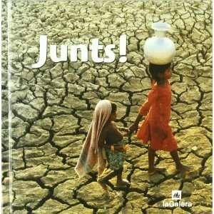 El mon en fotos. Junts! (9788424629274): AA.VV: Books