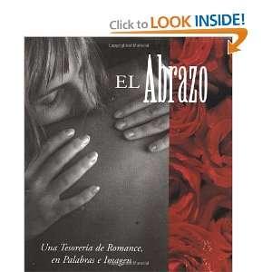 El Abrazo Una Tesoreria De Romance, En Palabras E Imagen Running