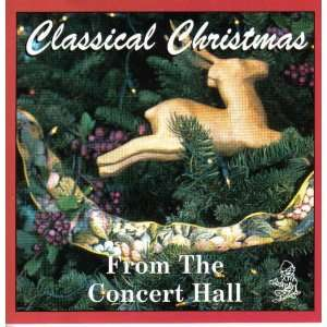 Classical Christmas From the Concert Hall Music