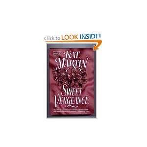 Sweet Vengeance By Kat Martin KAT MARTIN Books