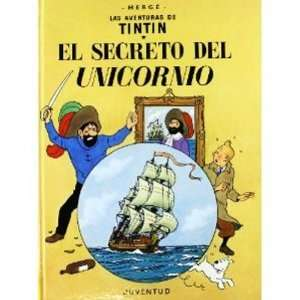 El Secreto del Unicornio (Spanish edition of The Secret of