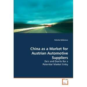 China as a Market for Austrian Automotive Suppliers: Dos