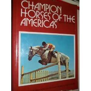 Champion Horses of the Americas (Best of Breed): Books