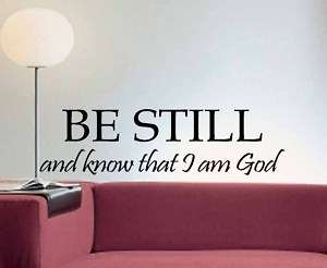 Be Still and Know That I am GOD Quote Vinyl Wall Decal