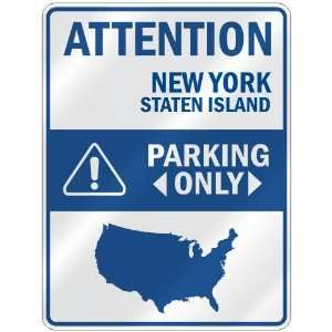 STATEN ISLAND PARKING ONLY  PARKING SIGN USA CITY NEW YORK Home