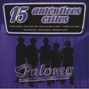 15 Autenticos Exitos Palomo Music