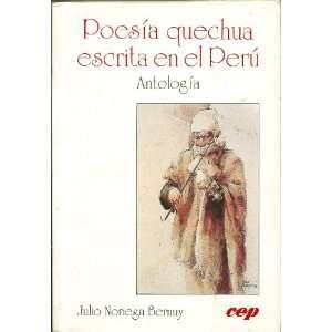Poesia quechua escrita en el Peru Antologia: Books