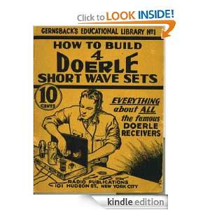 How To Build 4 Doerle Short Wave Radio W C Doerle  Kindle