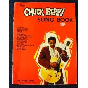 the Chuck Berry Song Book: Chuck Berry, ARC Music Corp