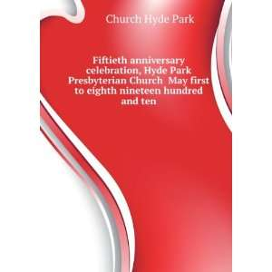 Fiftieth anniversary celebration, Hyde Park Presbyterian Church
