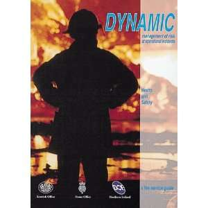 Dynamic Management of Risk at Operational Incidents