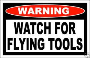 Flying Tools Funny Warning Sticker Decal Tool Box Chest