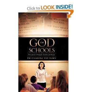 God In Schools (9781609573423): Dr. Christine Van Horn: Books