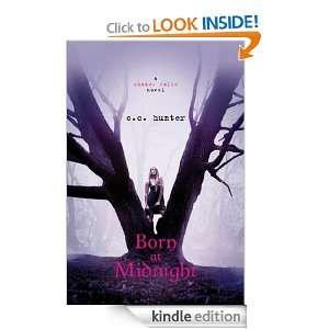 Born at Midnight (Shadow Falls) C. C. Hunter  Kindle