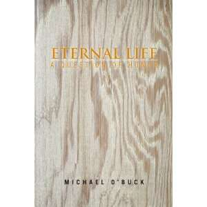 Eternal Life A Question of Honor (9781450047791) Michael