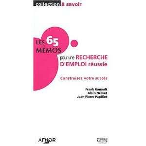 Les 65 memos pour une recherche demploi reussie (French