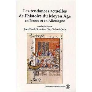 Les tendances actuelles de lhistoire du moyen age en