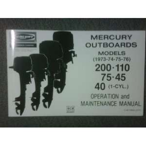 Operations and Maintenance Manual Mercury Outboards: Merc 200, 110, 75