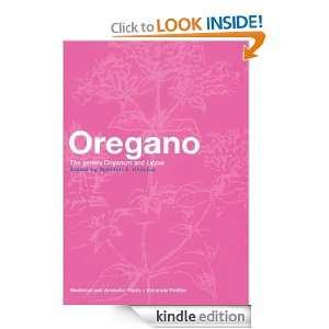Oregano (Medicinal and Aromatic Plants   Industrial Profiles) [Kindle